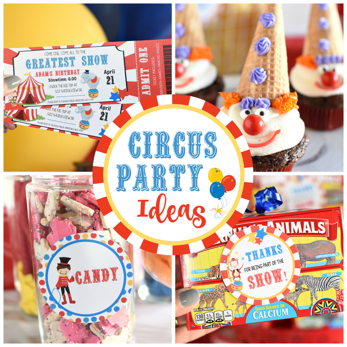 Circus Party Ideas for all ages-games, decorations, food and more fun ideas for your circus party