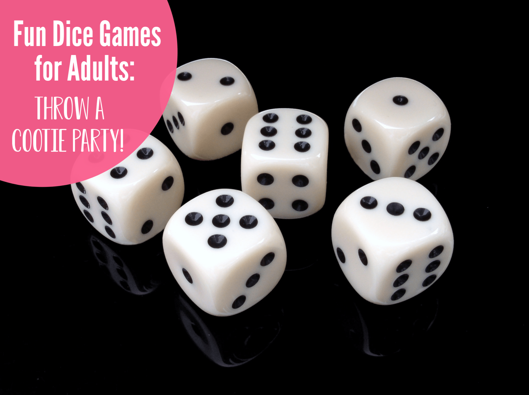 Fun Dice Games for Adults. Have a great adult game night.
