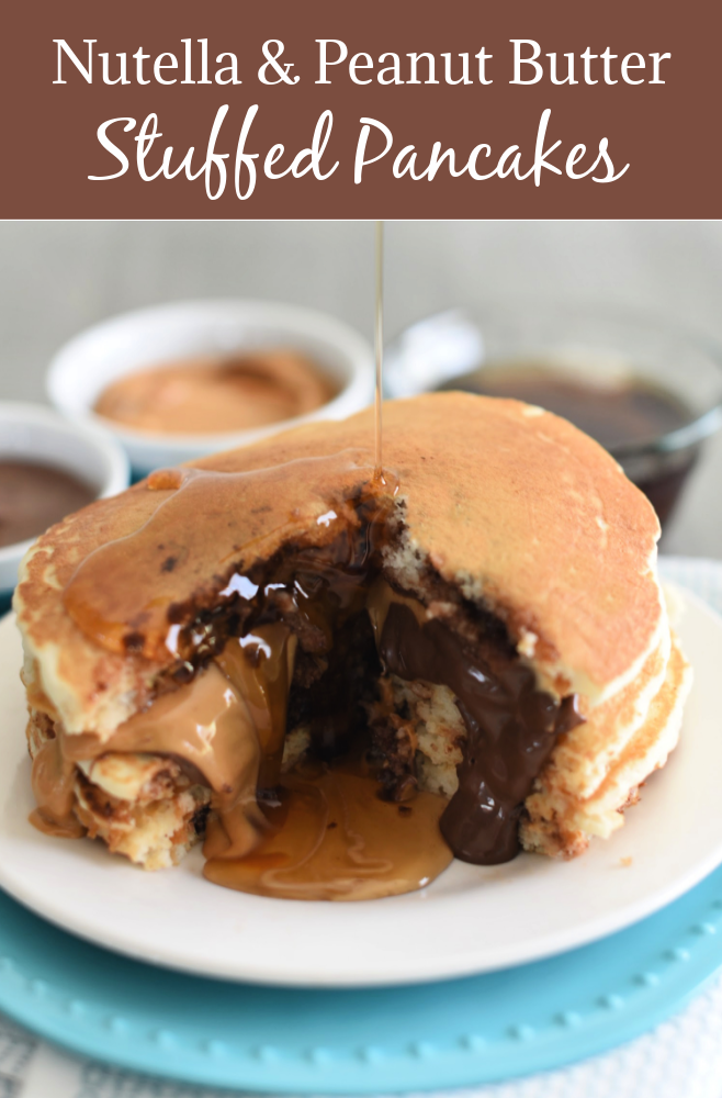 Nutella and Peanut Butter Stuffed Pancakes-Easy to make and your family will love them!