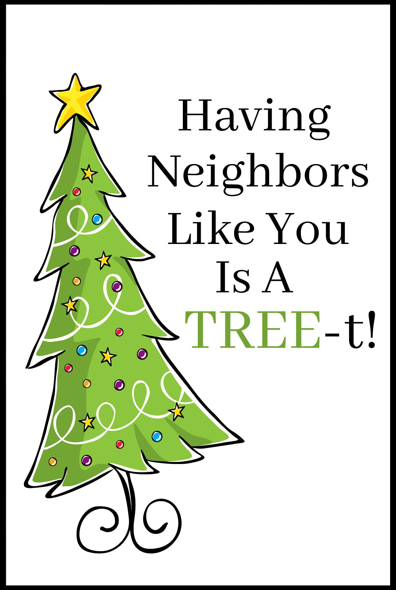 Christmas Tree Neighbor Gift Tag